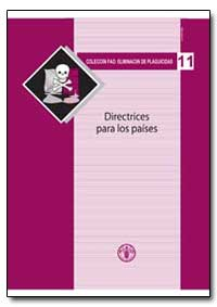 Directrices para Los Paises by Food and Agriculture Organization of the United Na...