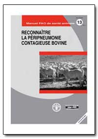Reconnaitre la Peripneumonie Contagieuse... by Food and Agriculture Organization of the United Na...