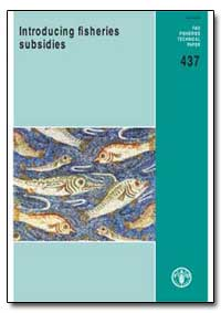 Introducing Fisheries Subsidies by Schrank, William E.