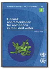 Hazard Characterization for Pathogens in... by Food and Agriculture Organization of the United Na...