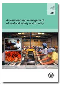 Assessment and Management of Seafood Saf... by Huss, H. H.