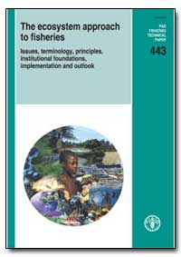 The Ecosystem Approach to Fisheries by Food and Agriculture Organization of the United Na...