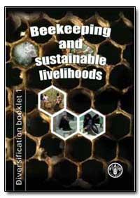 Beekeeping and Sustainable Livelihoods by Bradbear, Nicola
