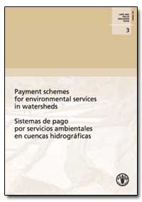 Payment Schemes for Environmental Servic... by Food and Agriculture Organization of the United Na...