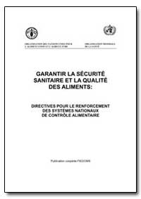 Garantir la Securite Sanitaire et la Qua... by Food and Agriculture Organization of the United Na...
