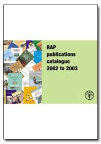 Rap Publications Catalogue 2002 to 2003 by Food and Agriculture Organization of the United Na...