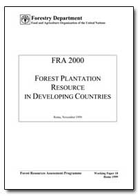 Forest Plantation Resource in Developing... by Food and Agriculture Organization of the United Na...