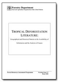 Tropical Deforestation Literature by Food and Agriculture Organization of the United Na...