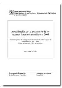 Actualizacion de la Evaluacion de Los Re... by Food and Agriculture Organization of the United Na...