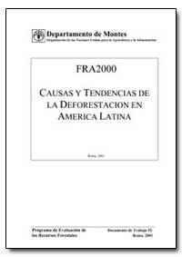 Causas Y Tendencias de la Deforestacion ... by Food and Agriculture Organization of the United Na...