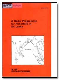 A Radio Programme for Fisherfolk in Sri ... by Roy, R. N.