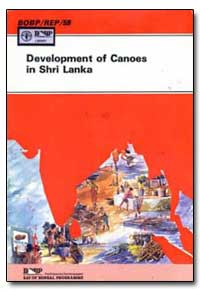 Development of Canoes in Shri Lanka by Gowing, G. P.