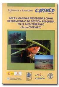 Marinas Protegidas Como Herramientas de ... by Food and Agriculture Organization of the United Na...