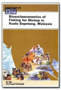 Biosocioeconomics of Fishing for Shrimp ... by Nuruddin, Ahmad Adnan Bin