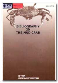 Bibliography on the Mud Crab Culture and... by Food and Agriculture Organization of the United Na...