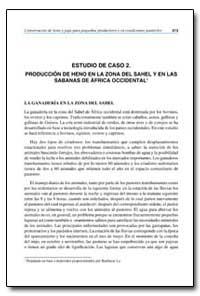 Estudio de Caso 2. Produccion de Heno en... by Food and Agriculture Organization of the United Na...