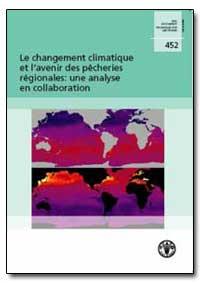 Le Changement Climatique et Lavenir des ... by Sharp, Gary D.