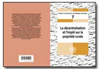La Decentralisation et L'Impot sur la Pr... by Food and Agriculture Organization of the United Na...
