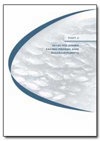 Part 2 Selected Issues Facing Fishers an... by Food and Agriculture Organization of the United Na...