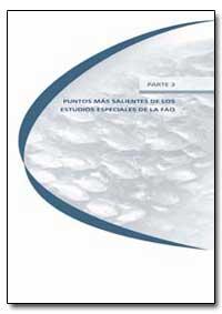 Parte 3 Puntos Mas Salientes de Los Estu... by Food and Agriculture Organization of the United Na...