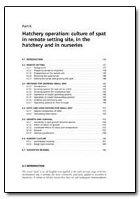 Part 6 Hatchery Operation: Culture of Sp... by Food and Agriculture Organization of the United Na...