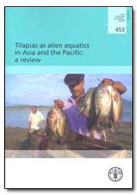 Tilapias as Alien Aquatice in Asia and t... by Food and Agriculture Organization of the United Na...