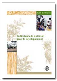 Indicateurs de Nutrition Pour le Develop... by Maire, B.