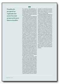 Estudiosde Perspectivas Regionalesdel Se... by Food and Agriculture Organization of the United Na...
