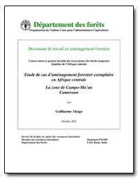 Étude de Cas Damenagement Forestier Exem... by Food and Agriculture Organization of the United Na...