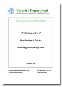 Preliminary Review of Biotechnology in F... by Food and Agriculture Organization of the United Na...