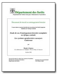 Étude de Cas Damenagement Forestier Exem... by Sonwa, Denis J.