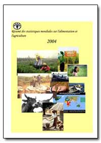 Resume des Statistiques Mondiales sur L'... by Food and Agriculture Organization of the United Na...