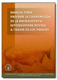 Manual para Prevenir la Transmision Espo... by Food and Agriculture Organization of the United Na...