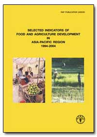 Selected Indicators of Food and Agricult... by Food and Agriculture Organization of the United Na...