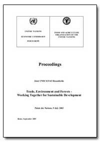 Trade, Environment and Forests - Working... by Food and Agriculture Organization of the United Na...