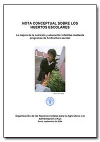La Mejora de la Nutricion Y Educacion In... by Food and Agriculture Organization of the United Na...