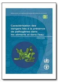 Caracterisation des Dangers Lies a la Pr... by Food and Agriculture Organization of the United Na...