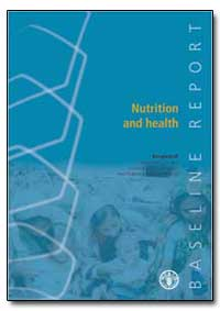 Baseline Report on Nutrition and Health by Food and Agriculture Organization of the United Na...