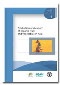 Production and Export of Organic Fruit a... by Food and Agriculture Organization of the United Na...