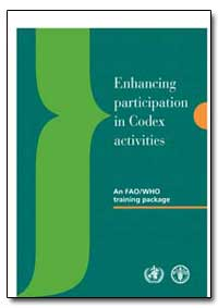 Enhancing Participation in Codex Activit... by Food and Agriculture Organization of the United Na...
