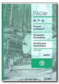 Forest Prodicts Produits Forestiers by Food and Agriculture Organization of the United Na...