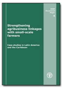 Strengthening Agribusiness Linkges with ... by Food and Agriculture Organization of the United Na...
