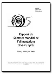 Rapport du Sommet Mondial de Lalimentati... by Food and Agriculture Organization of the United Na...