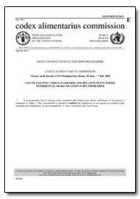 List of Existing Codex Standards and Rel... by Food and Agriculture Organization of the United Na...