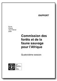 Commission des Forets et de la Faune Sau... by Food and Agriculture Organization of the United Na...