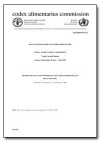 Report of the Tenth Session of the Codex... by Food and Agriculture Organization of the United Na...