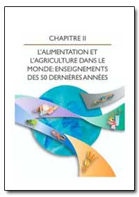 Chapitre II Lalimentation et Lagricultur... by Food and Agriculture Organization of the United Na...