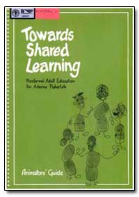 Towards Shared Learning by Food and Agriculture Organization of the United Na...