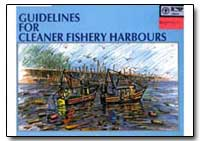 Guidelines for Cleaner Fishery Harbours by Ravikumar, R.