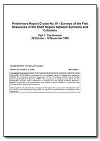 Preliminary Report Cruise No. Iv - Surve... by Nansen, Fridtjof, Dr.